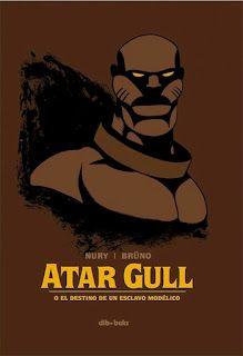 """""""Atar Gull"""" de Nury y Brüno, edita en España Dibbuks"""