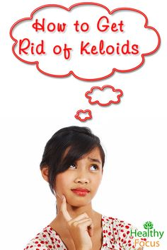 how to get rid of a starting keloid
