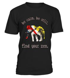 """# BE CALM BE STILL FIND YOUR ZEN URBAN ELEPHANT T SHIRT .  Special Offer, not available in shops      Comes in a variety of styles and colours      Buy yours now before it is too late!      Secured payment via Visa / Mastercard / Amex / PayPal      How to place an order            Choose the model from the drop-down menu      Click on """"Buy it now""""      Choose the size and the quantity      Add your delivery address and bank details      And that's it!      Tags: T-SHIRT FEATURES AN ELEPHANT…"""