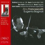 Brahms: Sonate; Bach: Partita; Ben-Haim: Sonata; Ravel: Tzigane; Saint-Saëns: Introduction ed Rondo capriccioso [CD]