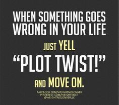 WNL Morning Motivation: It's time for a little Did this week not go quite as planned? Yell and move on from there. Ideal Protein, Plot Twist, Morning Motivation, Stay Focused, Keep Going, Weight Loss, Goals, Humor, How To Plan