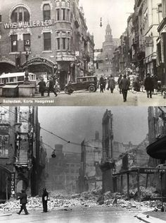 Rotterdam Korte-Hoogstraat before and after the May 1940 bombing. Rotterdam, Holland Map, City Maps, Back In Time, Old City, World War Two, Vintage Photography, Belgium, Netherlands