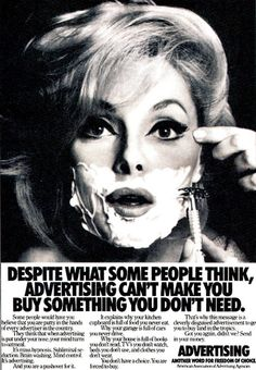 Gary Bembridge : Unleashed on Marketing: Despite what some people think, advertising can't make you buy something you don't need.