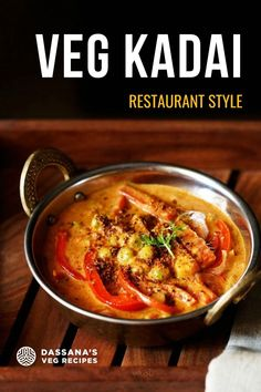 This is an amazing recipe for restaurant style Kadai Vegetable Curry. Make this Punjabi Veg Kadai for festive or family occasions, you will be successful for sure! Vegetable Gravy Recipes, Curry Recipes, Vegetable Dishes, Vegetable Recipes, Easy Vegetarian Curry, Vegetarian Recipes Easy, Indian Food Recipes, Vegetable Curry, Indian Dishes