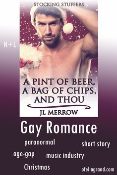A Pint of Beer, a Bag of Chips, and Thou (Stocking Stuffers) by J.L. Merrow - paranormal gay romance books, Christmas read #mmromance #gayromancebooks #Christmasreading Pint Of Beer, Chip Bags, Reading Challenge, Music Industry, Romance Books, Paranormal, Short Stories, Stocking Stuffers, Gay