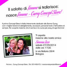 Femme Curvy Concept Store: inaugurazione il 27 settembre in via Bellaria a Bologna...madrina d'eccezione, la bellissima Simona Izzo!!