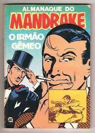 """REVISTA MANDRAKE - Pesquisa Google """"Os garotos adoravam os gibis: Flash Gordon, Dick Tracy, Mandrake, Capitão Marvel, Nick Holmes, O Guri, Zorro, Tarzan, etc."""" http://noticiasdehontem.net/materias/anoV/XXIX/os_gloriosos_anos_50.html"""
