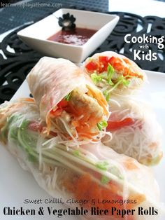 Learn with Play at Home: Cooking with Kids. Sweet Chilli, Ginger & Lemongrass Chicken Stir Fry Rice Paper Rolls with Dipping Sauce.