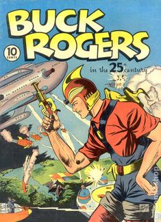 Above is the cover of the first comic book dedicated fully to Buck Rogers cover-to-cover with an issue date of 1940. Description from the-wanderling.com. I searched for this on bing.com/images