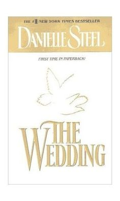 The Wedding by Danielle Steel (2001, Paperback, Reprint) -- Exellent Condition