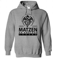 MATZEN an endless legend - #victoria secret sweatshirt #cat sweatshirt. CHECK PRICE => https://www.sunfrog.com/Names/matzen-SportsGrey-Hoodie.html?68278