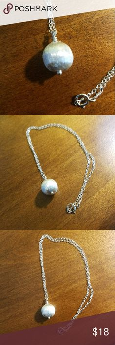 Sterling Silver Ball Necklace Hand crafted satin finish Sterling Silver Ball necklace. Shiny open link chain, 16 inches.  Ball measures nearly 12 mm. Excellent,  like-new condition.  Rarely worn.  4.7 grams of silver. Ball is weighty! Jewelry Necklaces