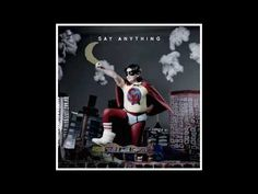 """Say Anything- """"Do Better"""" (ALBUM VERSION)"""