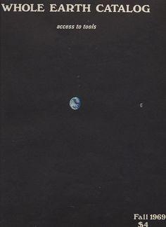 The Whole Earth Catalog. 1969