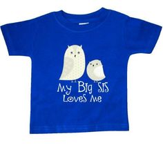 Inktastic My Big Sis Loves Me Baby T-Shirt Sister Siblings Little Owl Cute Childs Lover Gift Family T-shirt Infant Tees Shower Clothing Apparel Hws, Infant Boy's, Size: 18 Months, Blue