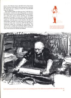 series for Lithopinion, this time by the illustrator Austin Briggs, was done at the Mourlot workshop in Paris. His drawings were created with lithographic crayons and tusche washes, tools normally used on stone or metal places in printmaking.