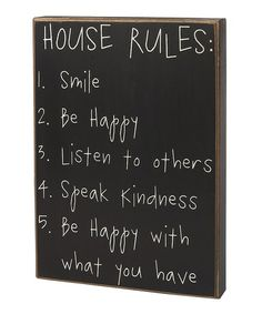 Take a look at this 'House Rules' Box Sign by Collins on #zulily today! --- Ooo, I really like this one!