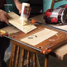 Repair furniture  Cut a recess on the underside of cracked furniture parts. Force glue into the crack, clamp it together and glue plywood into the recess to strengthen the repair.