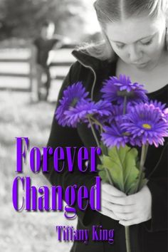 FOREVER CHANGED by @TiffanyKing