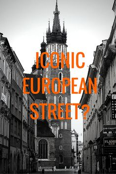 What are your iconic streets of Europe? Do you think mine will be the same?. I bet they won't check them out and tell me! Streets from Poland to Portugal.