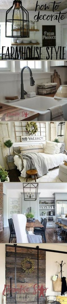 How To Decorate Farmhouse Style -- The Farmhouse style is a blend of primitive, modern, country, industrial. It is versatile and uses a lot of different textures, metals, woods, and textiles. Take a closer look at the elements of creating the farmhouse look, such as paint color, lighting, flooring, textiles, curtains, decor and more. https://www.primitivestarquiltshop.com/blogs/quilt-shop-gathering-place/how-to-decorate-farmhouse-style #farmhouse #fixerupper