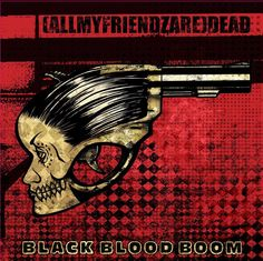 (AllMyFriendzAre)DEAD - Black Blood Boom (Overdrive, 2012) | Loud Notes