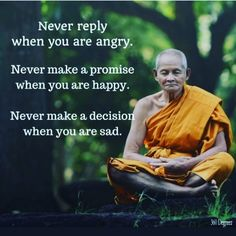 LEARN THIS IT IS IMPORTANT AND TRUE. Don't respond in any way, text, online, written, spoken, do not respond until you have time to think it all through. Give yourself time to make all decisions.