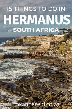 You're spoilt for choice when it comes to things to do in Hermanus on the Whale Coast, South Africa, with everything from hikes and beaches to shopping and wine-tasting as well as whale-watching. Find out 15 of the best things to do in this seaside villag East Africa, North Africa, Kenya Africa, Stuff To Do, Things To Do, Wine Safari, Africa Destinations, Seaside Village, Beautiful Places To Visit
