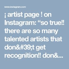 """¡ artist page ! on Instagram: """"so true!! there are so many talented artists that don't get recognition!! don't get discouraged !! ❤ - credit - @miyukage"""" #artistrelates #miyukage"""