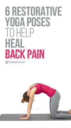 Six Restorative Yoga Poses To Help Heal Back Pain