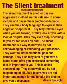This was one of the worst he used to do to me. Start the silent treatment without telling me why. It would last days and I would cry. Then he would finally blow up on me and say horrible things about me. Get ever madder if I cried. Narcissistic People, Narcissistic Behavior, Narcissistic Abuse Recovery, Narcissistic Personality Disorder, Narcissistic Sociopath, Sociopath Traits, Narcissistic Men Relationships, Narcissistic Mother In Law, Personality Disorder Types