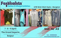 As the weather gets hotter, so should your style quotient. Walk over to the Fashionista - Fashion & Lifestyle Exhibition Raipur shop for the best of Western Wear from one and only GTB WAH WAH STYLES – BANGKOK at STALL NO. A9  When: 7-8-9 April '17 Where: Hotel Grand Imperia, Raipur Timings: 11pm to 8pm ENTRY FREE for Visitors. #westernwear #womenwear #summercollection #fashionistaexhibition #fashionexhibition #shopping #fewdaysleft #Raipur