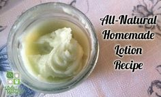 Homemade Lotion Recipe all natural and easy to make