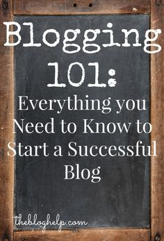Blogging 101: Everything you need to know about how to start a blog