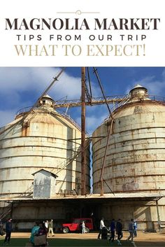 What to expect when visiting Magnolia Market and the Silos in Waco - dogsdonteatpizza.com