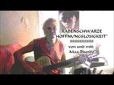 """""""RABENSCHWARZE  HOFFNUNGSLOSIGKEIT"""" #von und mit:  Max Biundo"""