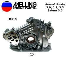 New Melling Oil Pump for Acura, Honda 3.0, 3.2, 3.5, and Saturn 3.5  Part # M516