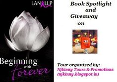 #BookSpotlight and #Giveaway #BeginningWithForever by @LanLLP on the blog, Be My Book Boyfriend. Enter to win $10 Amazon GC + Copies of the book! http://bemybookboyfriend.blogspot.ie/2014/08/beginning-with-forever-lan-llp-blog-tour.html  #BlogTour #Romance
