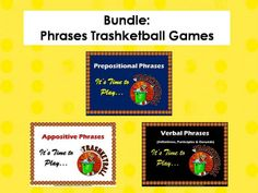 This bundle includes three power point Trashketball games including Prepositional Phrases, Appositive Phrases, and Verbal Phrases (Gerunds, Infinitives, and Participles).