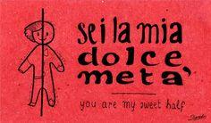 Learning Italian Language ~ sei la mia dolce meta (you are my sweet half) IFHN