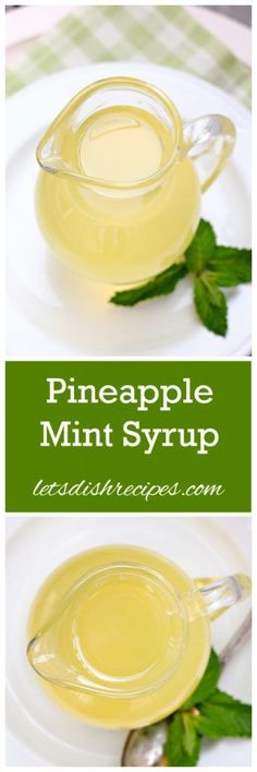 Pineapple Mint Syrup Recipe | Add it to all your drinks this summer!