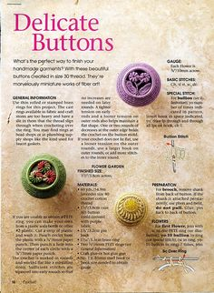 Delicate Buttons- Crochet button patterns by Darlene Polachic and Nancy Nehring 2002 Crochet magazine tear out This is a tear out article from Crochet Buttons, Diy Buttons, How To Make Buttons, Vintage Buttons, Crochet Motif, Crochet Flowers, Crochet Patterns, Button Art, Button Crafts