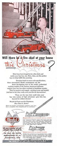 Model Toys Fire Truck Toy Ladder Ad T I have the ladder now I want the engine. Toy Trucks, Fire Trucks, Vintage Ads, Vintage Prints, Retro Ads, Xmas Photos, Fire Department, Fire Dept, Fire Apparatus