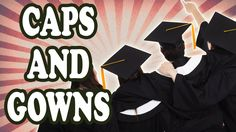 Why Do Graduates Wear Caps and Gowns? — TodayIFoundOut