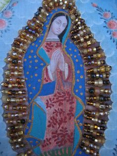 Our Lady of Guadalupe - retablo painting on fabric. by Judy King, Joyful Spirits Designs.