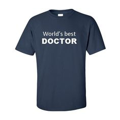 World's Best Doctor Unisex Shirt Doctor Gift Best Doctor Doctor... ($24) ❤ liked on Polyvore featuring tops, grey, women's clothing, grey shirt, unisex tops, colorful tops, colorful shirts i letter shirts