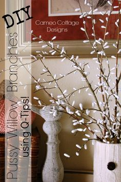 DIY Pussy Willow Branches With Q-Tips! - When you want something and don't have it, don't want to go traveling around to find it, don't want to spend the money…
