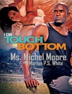 I Can Touch the Bottom free download by Ms. Michel Moore Marlon P.S. White ISBN: 9781622869961 with BooksBob. Fast and free eBooks download.  The post I Can Touch the Bottom Free Download appeared first on Booksbob.com.
