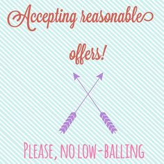 I accept offers! I have no problem considering any reasonable offers-- a few dollars off here and there. But do note that if you offer only half of what I am asking, I will decline your offer. {If a listing states that the price is firm, I will not consider an offer.} Other