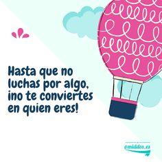 #FraseDelDía #Educación Lucha por tus sueños!!! #Empendimiento